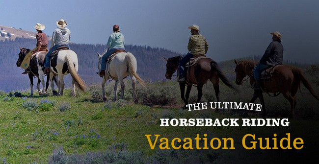 complete guide to horseback riding vacation