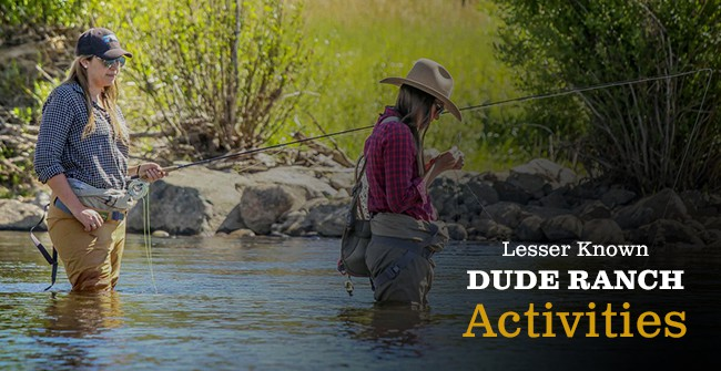 lesser known dude ranch activities