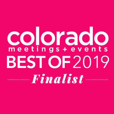 Finalist for Colorado Meetings & Events Best of 2019 awards